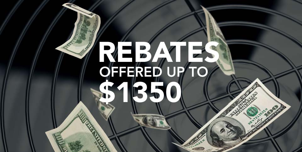 Rebates Offered Up To $1350